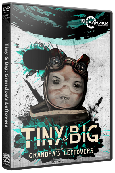 Tiny & Big: Grandpa's Leftovers (ENG|MULTI5) [RePack] от R.G. Механики